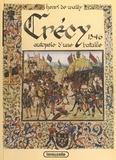 Henri de Wailly - Crécy 1346 : Autopsie d'une bataille.