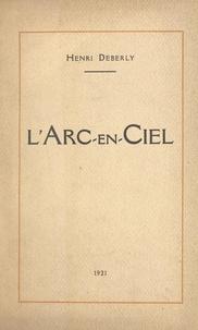 Henri Deberly - L'arc-en-ciel.