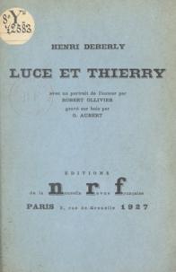 Henri Deberly et G. Aubert - Luce et Thierry.