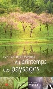 Henri Décamps et Odile Decamps - Au printemps des paysages.
