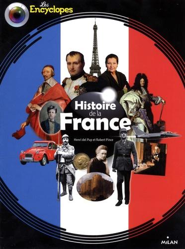 Histoire de la France - Henri Del Pup,Robert Pince