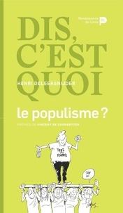 Galabria.be Dis, c'est quoi le populisme ? Image