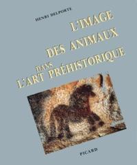 Henri Delporte - L'Image des animaux dans l'art préhistorique.