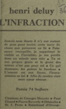 Henri Deluy - L'infraction.