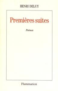Henri Deluy - Premières suites.