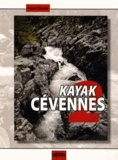 Henri Denis - Kayak Cévennes - Tome 2.
