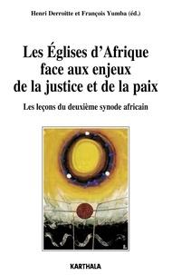 Henri Derroitte et François Yumba - Les Eglises d'Afrique face aux enjeux de la justice et de la paix - Les leçons du deuxième synode africain.