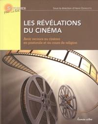 Henri Derroitte - Les révélations du cinéma - Avoir recours au cinéma en pastorale et au cours de religion.