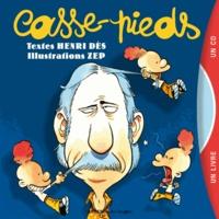 Henri Dès - Casse-pieds. 1 CD audio