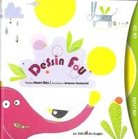 Henri Dès et Arianna Tamburini - Dessin fou. 1 CD audio