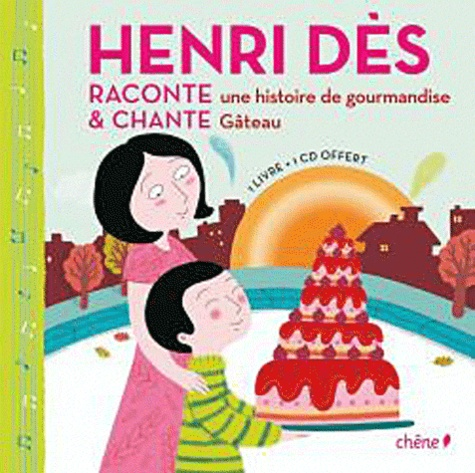 Henri Dès et Dominique Foufelle - Henri Dès raconte & chante une histoire de gourmandise, Gâteau - Les dents d'Armand. 1 CD audio