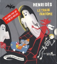 Henri Dès - Le Train fantôme. 1 CD audio