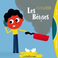 Henri Dès et Vincent Mathy - Les bêtises. 1 CD audio