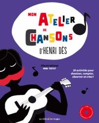 Henri Dès - Mon atelier de chansons d'Henri Dès. 1 CD audio
