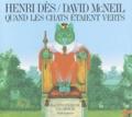 Henri Dès et David McNeil - Quand les chats étaient verts. 1 CD audio