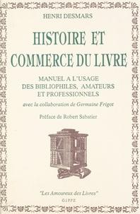 Henri Desmars - Manuels à l'usage des bibliophiles, amateurs et professionnels.
