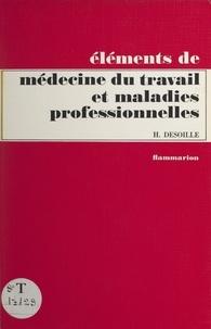 Henri Desoille - Médecine du travail et maladies professionnelles.