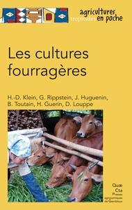Henri-Dominique Klein et Georges Rippstein - Les cultures fourragères.