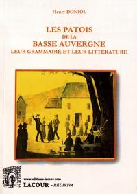 Henri Doniol - Les patois de la Basse Auvergne - Leur grammaire et leur littérature.