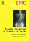 Henri Dorfmann - Scoliose idiopathique de l'enfant et de l'adulte.
