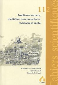 Henri Dorvil - Problèmes sociaux, médiation communautaire, recherche et santé.