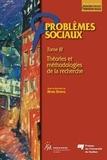 Henri Dorvil - Problèmes sociaux - Tome 3, Théories et méthodologies de la recherche.