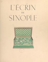 Henri Doyen et Marcelle d'Heilly - L'écrin de Sinople - Légendaire de la forêt de Chinon.