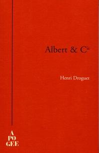 Henri Droguet - Albert & Cie - Histoire.