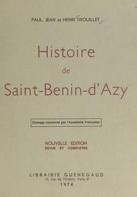 Henri Drouillet et Jean Drouillet - Histoire de Saint-Benin-d'Azy.