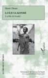 Henri Drum - Luéji ya Kondé - La fille de Kondé.