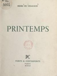 Henri du Chazaud - Printemps.