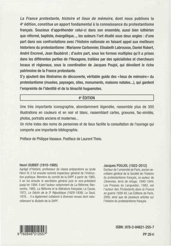 La France protestante. Histoire et lieux de mémoire 4e édition