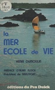 Henri Dumoulin - La mer école de vie.