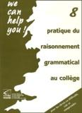 Henri Dupraz - Pratique du raisonnement grammatical au collège.