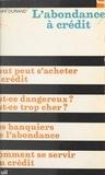 Henri Durand et Robert Fossaert - L'abondance à crédit.