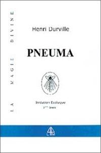 Henri Durville - Pneuma - Le livre du Pneumatiste.