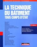 Henri Duthu et Daniel Montharry - La technique du bâtiment - Tous corps d'état.