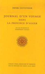 Henri Duveyrier - Journal d'un voyage dans la province d'Alger - Février, mars, avril 1857.
