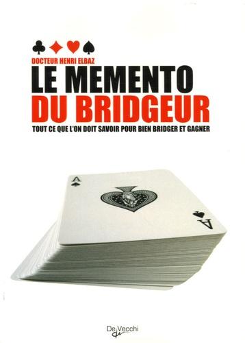 Henri Elbaz - Le mémento du  bridgeur.