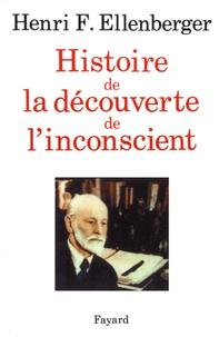Téléchargement ebook pc Histoire de la découverte de l'inconscient