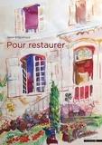 Henri Enguehard - Pour restaurer.