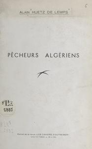 Henri Enjalbert et Louis Papy - Pêcheurs algériens.