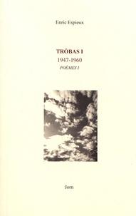 Henri Espieux - Trobas - Volume 1 (1947-1960).