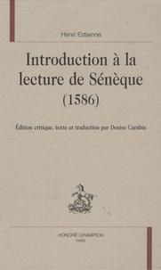Introduction à la lecture de Sénèque (1586).pdf