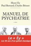 Henri Ey et Paul Bernard - Manuel de psychiatrie.