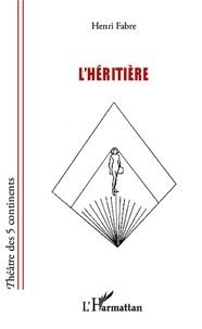 Henri Fabre - L'héritière.