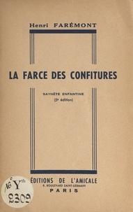 Henri Faremont - La farce des confitures - Saynète enfantine.