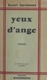 Henri Faremont - Yeux d'Ange.