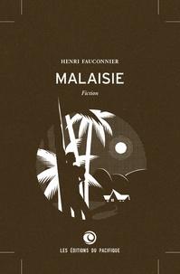 Henri Fauconnier - Malaisie.