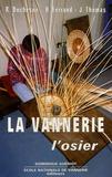 Henri Ferrand et Jean Thomas - La vannerie - L'osier.
